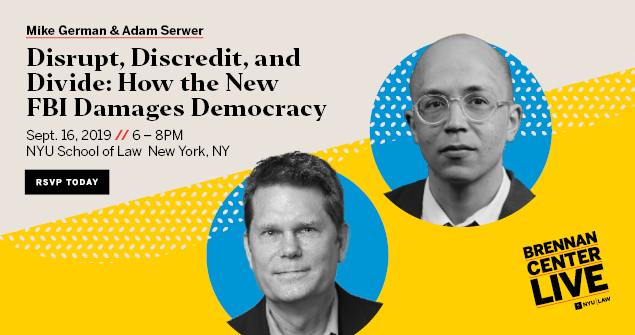 How the FBI Damages Democracy with Mike German and Adam Serwer