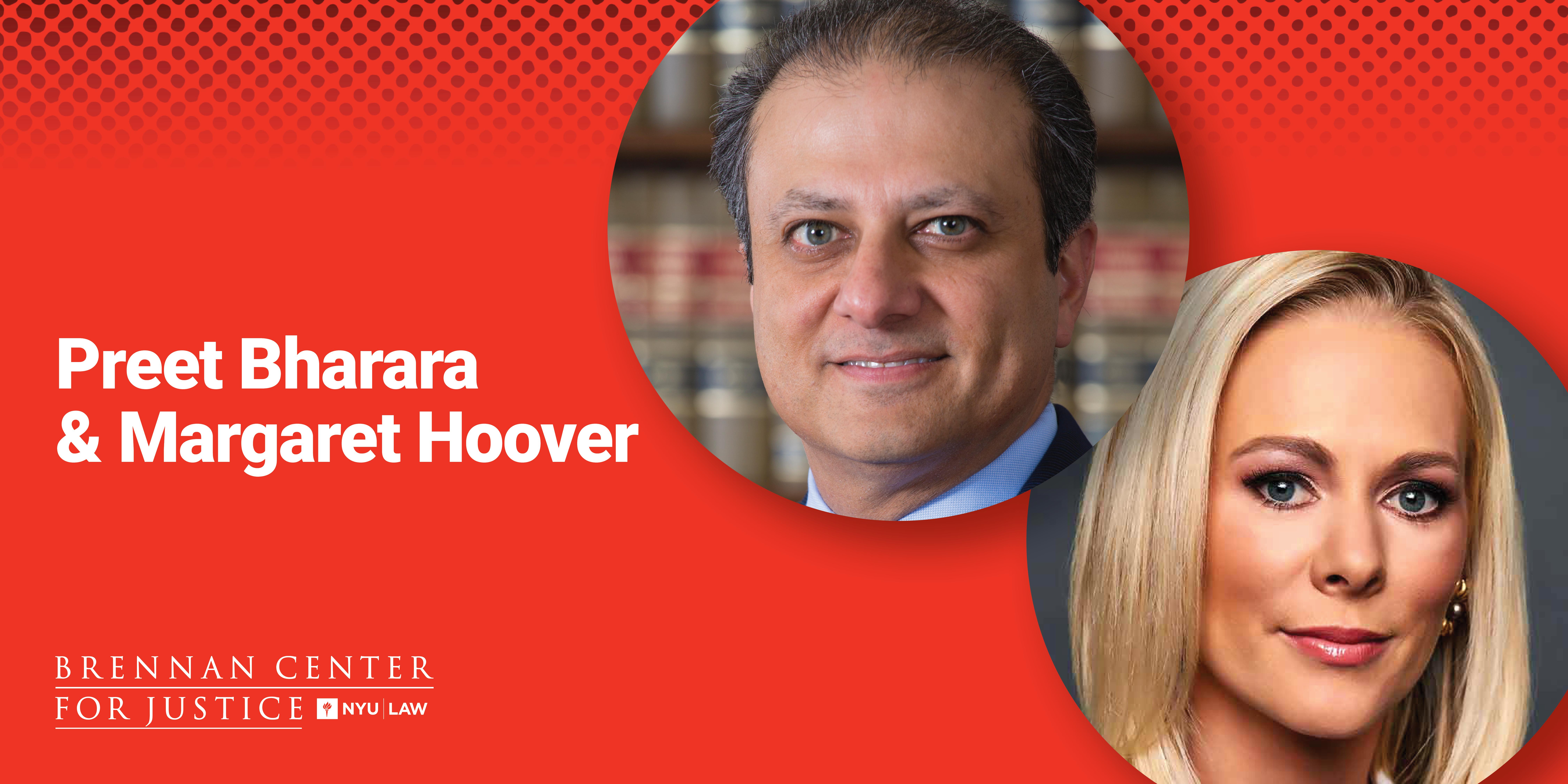 Preet Bharara and Margaret Hoover