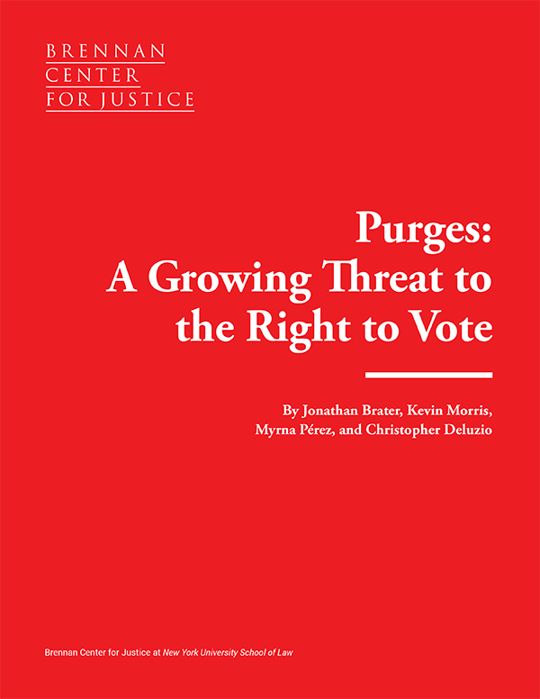 Faulty Use Of Data Threatens Early >> Purges A Growing Threat To The Right To Vote Brennan Center For